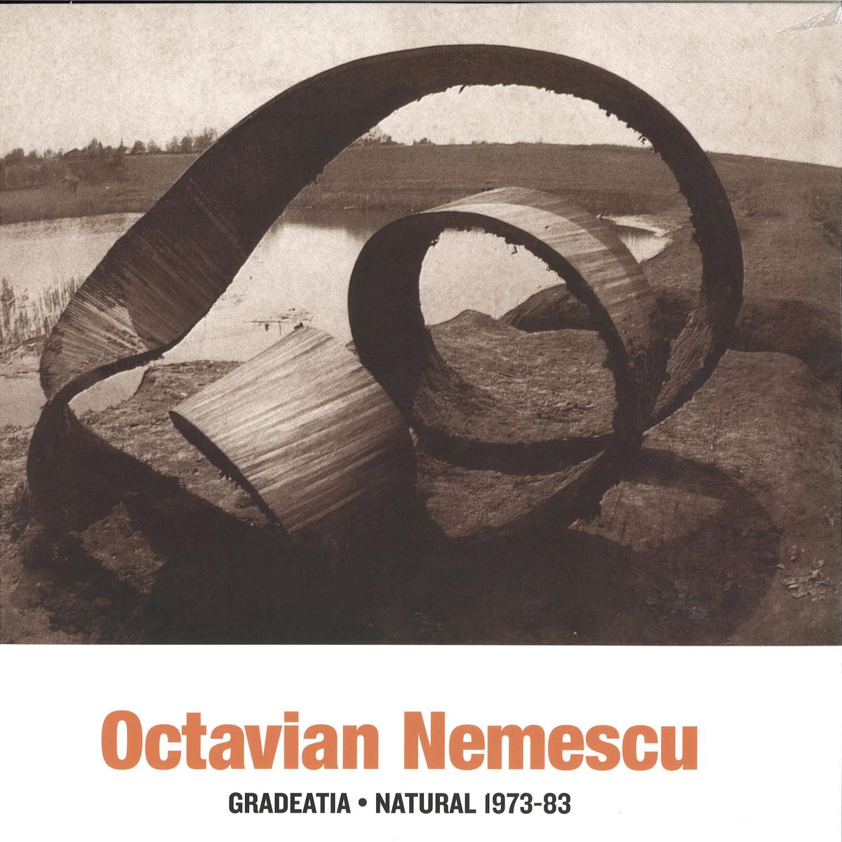 Octavian Nemescu Gradeatia / Natural: An Experimental Trip Into Romania's Electronic Music History